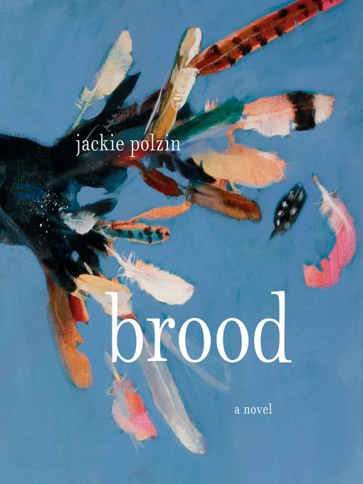 Title details for Brood by Jackie Polzin - Wait list