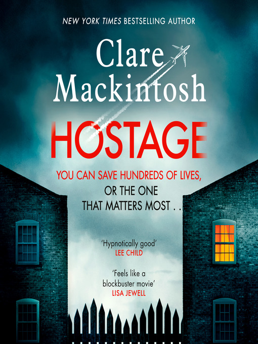Title details for Hostage by Clare Mackintosh - Available