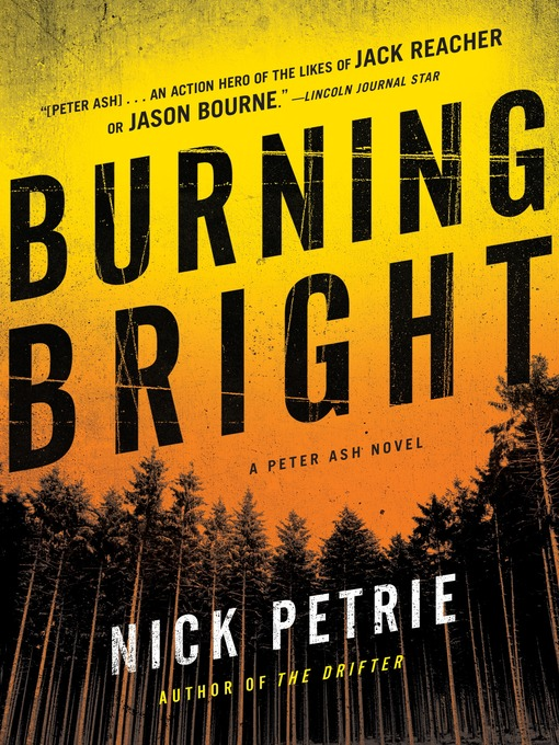 Title details for Burning Bright by Nick Petrie - Available