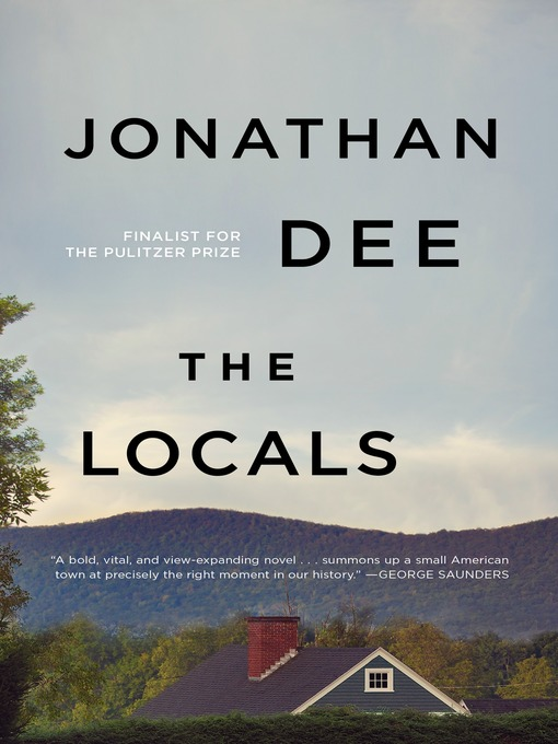 Title details for The Locals by Jonathan Dee - Wait list