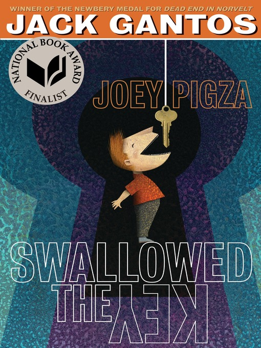 Title details for Joey Pigza Swallowed the Key by Jack Gantos - Wait list