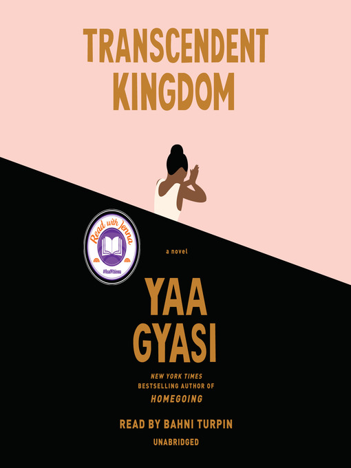 Title details for Transcendent Kingdom by Yaa Gyasi - Available