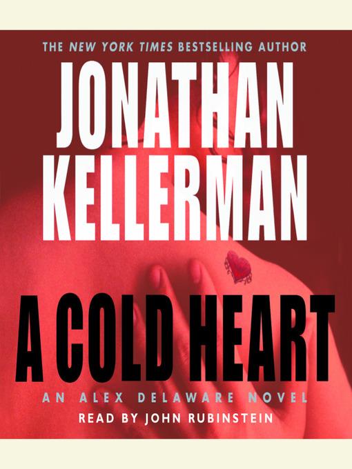 Title details for A Cold Heart by Jonathan Kellerman - Wait list
