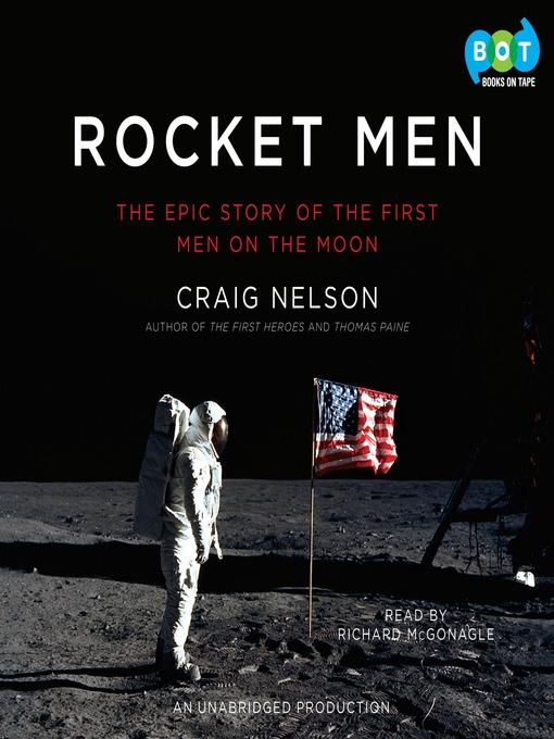 Title details for Rocket Men by Craig Nelson - Wait list