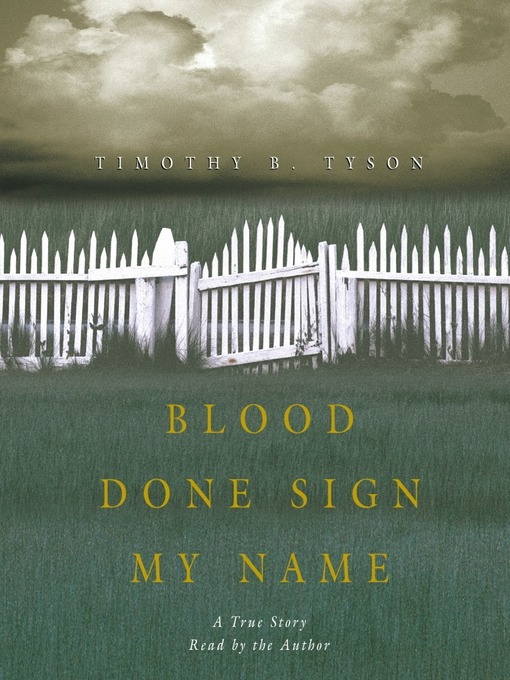 Title details for Blood Done Sign My Name by Timothy B. Tyson - Wait list