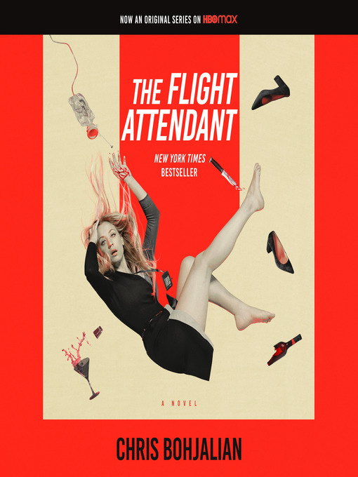 Title details for The Flight Attendant by Chris Bohjalian - Available