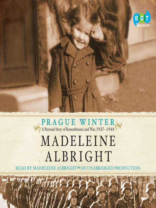 Title details for Prague Winter by Madeleine Albright - Available