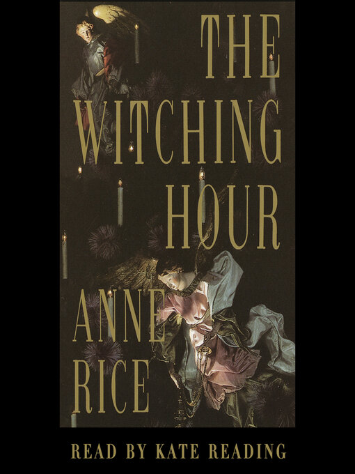 Title details for The Witching Hour by Anne Rice - Available