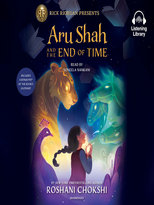 Title details for Aru Shah and the End of Time by Roshani Chokshi - Available