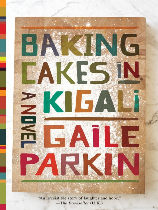 Title details for Baking Cakes in Kigali by Gaile Parkin - Wait list