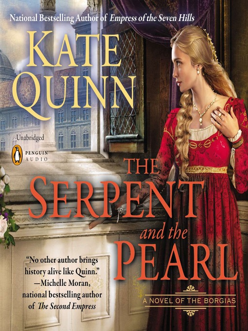 Title details for The Serpent and the Pearl by Kate Quinn - Wait list