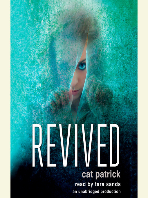 Title details for Revived by Cat Patrick - Available