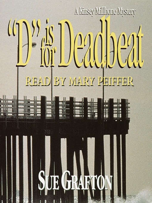 "Title details for ""D"" is for Deadbeat by Sue Grafton - Wait list"
