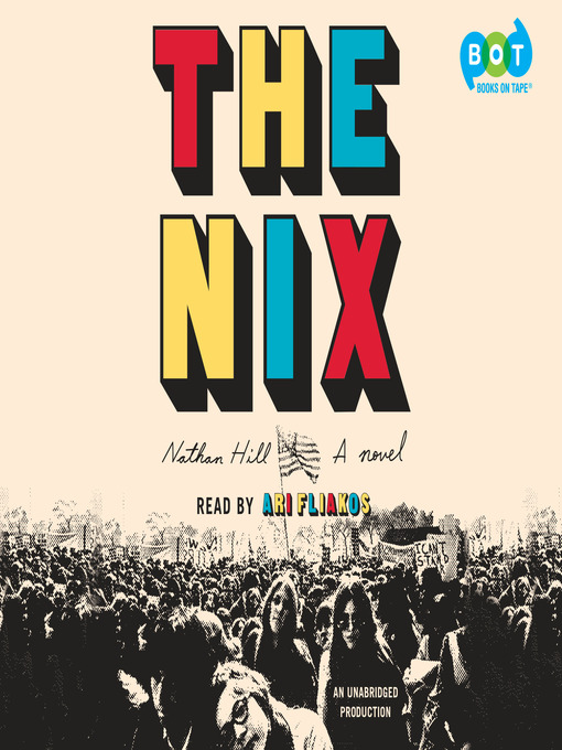 Title details for The Nix by Nathan Hill - Wait list