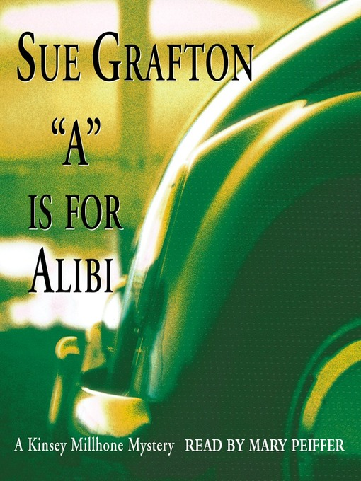 "Title details for ""A"" is for Alibi by Sue Grafton - Wait list"