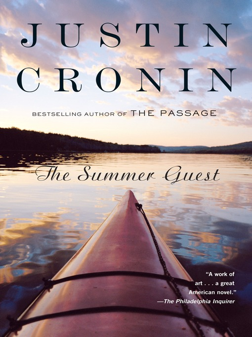 Title details for The Summer Guest by Justin Cronin - Available