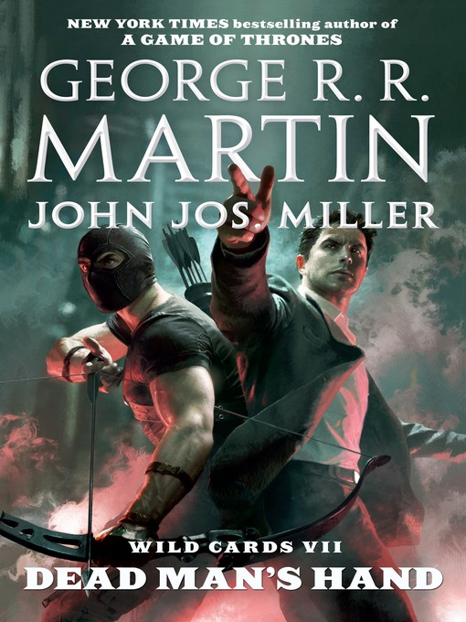 Title details for Dead Man's Hand by George R. R. Martin - Wait list