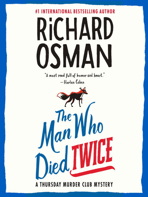 Title details for The Man Who Died Twice by Richard Osman - Wait list