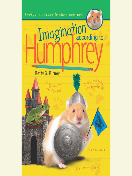 Title details for Imagination According to Humphrey by Betty G. Birney - Wait list