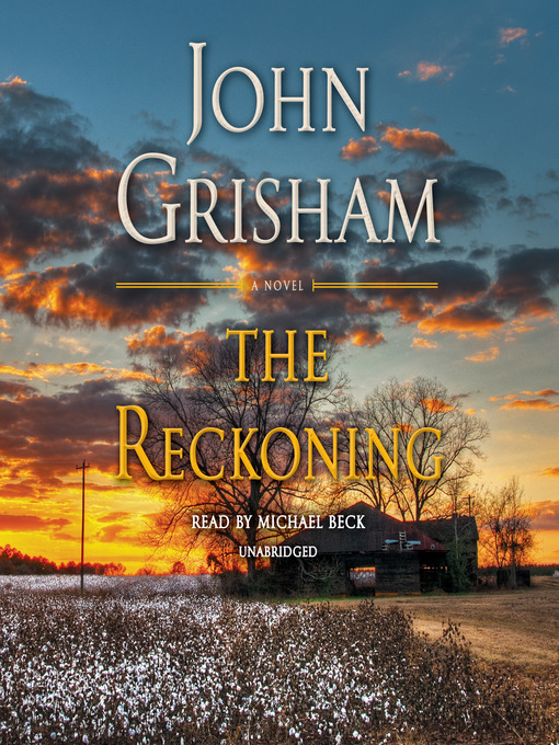 Title details for The Reckoning by John Grisham - Wait list