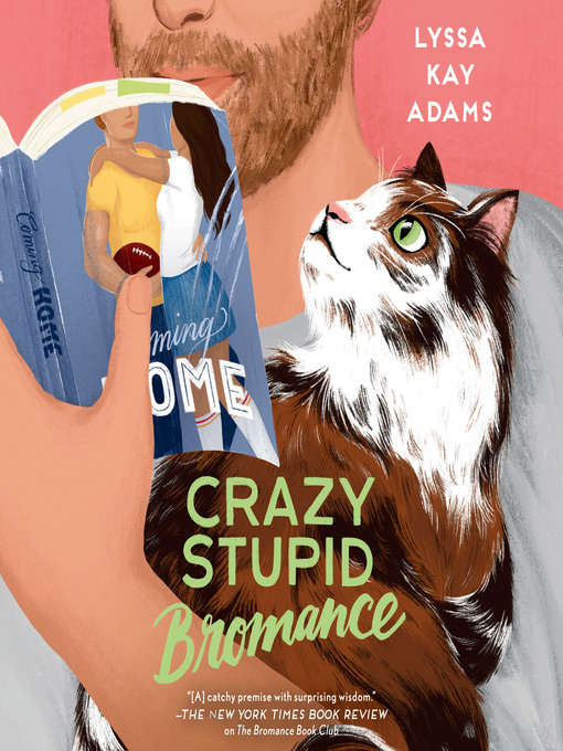 Title details for Crazy Stupid Bromance by Lyssa Kay Adams - Wait list