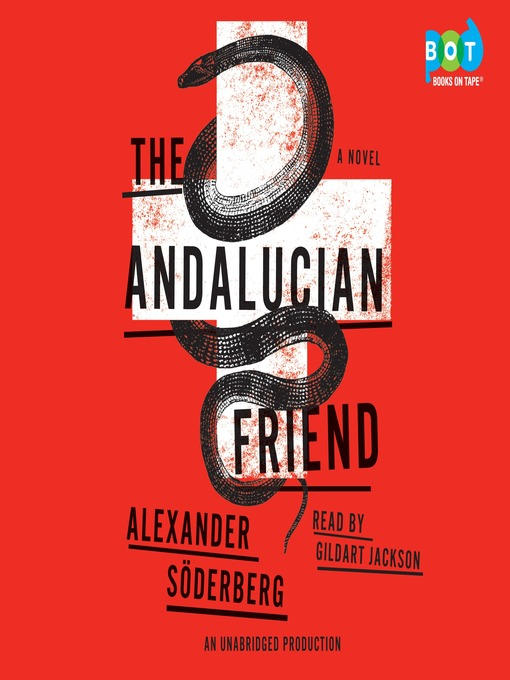 Title details for The Andalucian Friend by Alexander Soderberg - Available