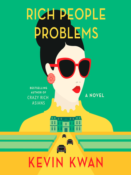 Title details for Rich People Problems by Kevin Kwan - Wait list