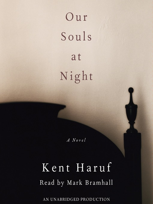 Title details for Our Souls at Night by Kent Haruf - Available