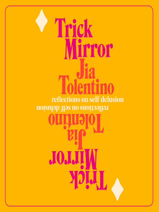Title details for Trick Mirror by Jia Tolentino - Wait list