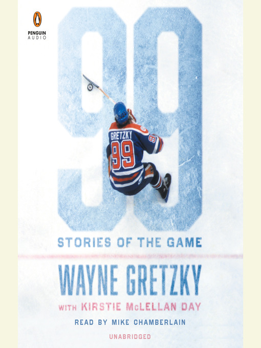 Title details for 99 by Wayne Gretzky - Available