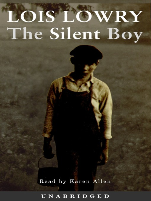 Title details for The Silent Boy by Lois Lowry - Wait list