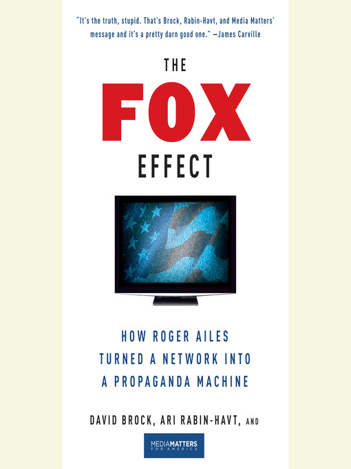 Title details for The Fox Effect by David Brock - Available