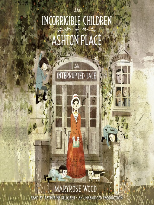 Title details for The Interrupted Tale by Maryrose Wood - Available