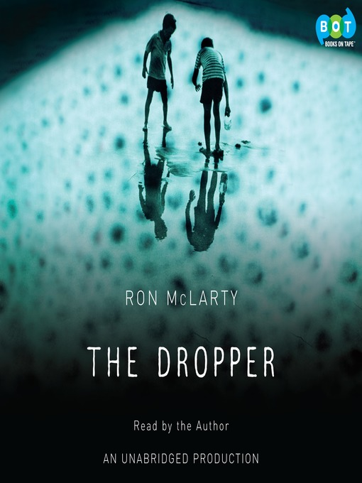 Title details for The Dropper by Ron McLarty - Available