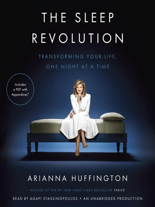 Title details for The Sleep Revolution by Arianna Huffington - Available