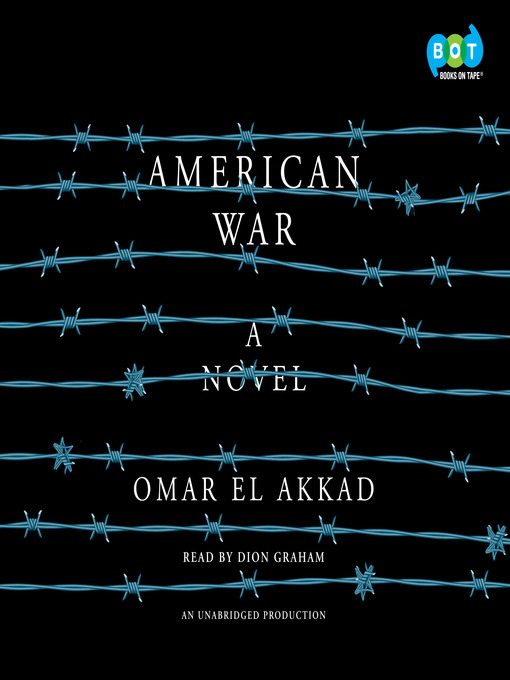 Title details for American War by Omar El Akkad - Wait list
