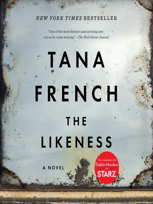 Title details for The Likeness by Tana French - Wait list