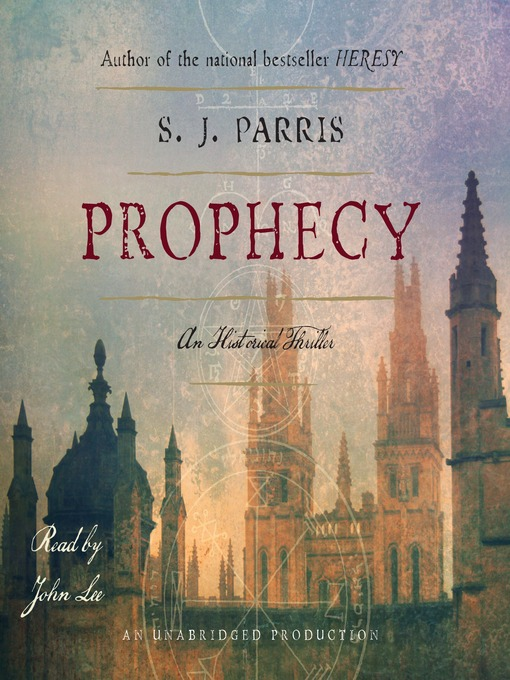 Title details for Prophecy by S.J. Parris - Available