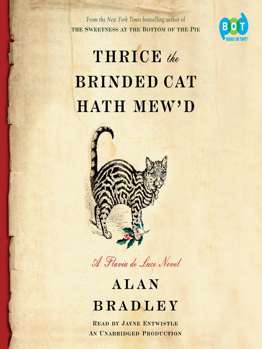 Title details for Thrice the Brinded Cat Hath Mew'd by Alan Bradley - Wait list