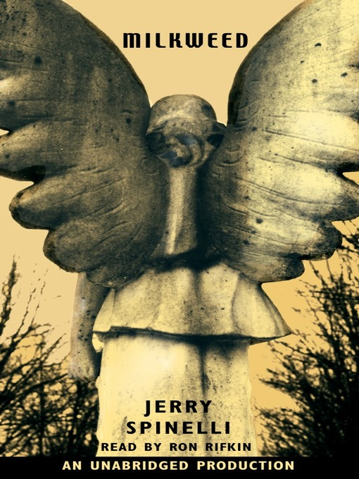 Title details for Milkweed by Jerry Spinelli - Available