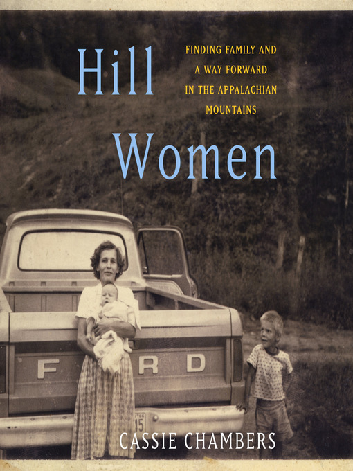 Title details for Hill Women by Cassie Chambers - Available
