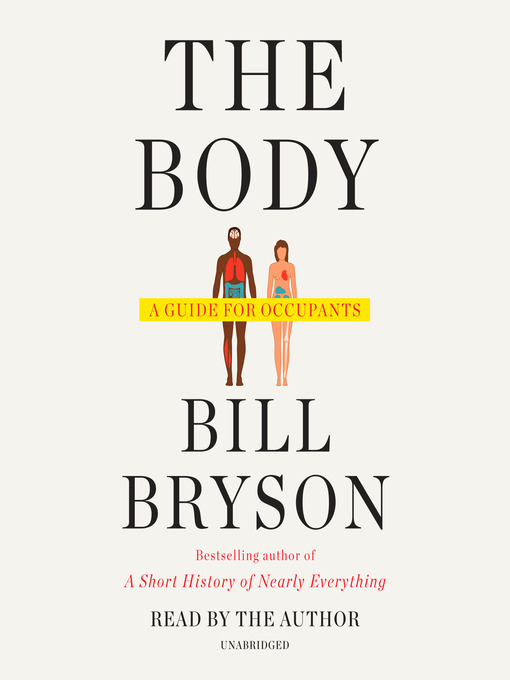 Title details for The Body by Bill Bryson - Wait list