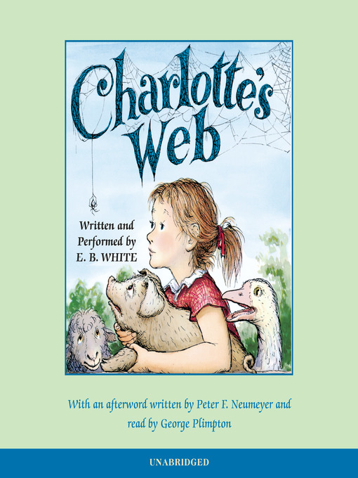 Title details for Charlotte's Web by E.B. White - Wait list