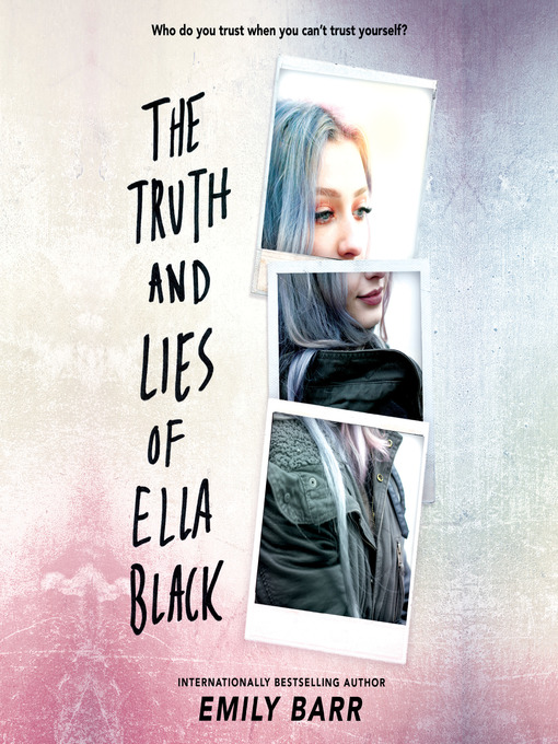 Title details for The Truth and Lies of Ella Black by Emily Barr - Available