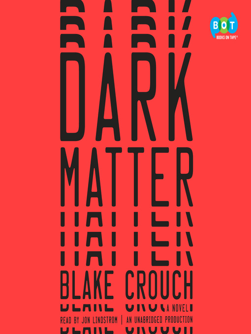 Title details for Dark Matter by Blake Crouch - Available