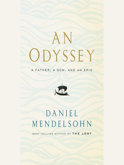Title details for An Odyssey by Daniel Mendelsohn - Wait list