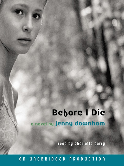Title details for Before I Die by Jenny Downham - Available