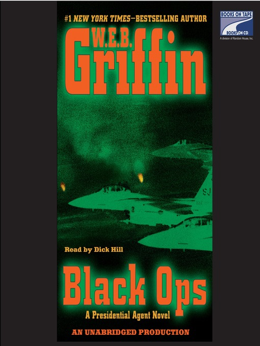 Title details for Black Ops by W.E.B. Griffin - Wait list