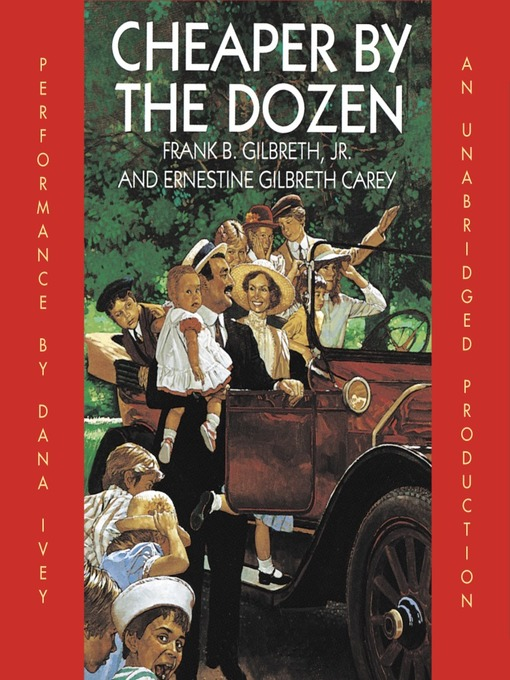 Title details for Cheaper By the Dozen by Frank B. Gilbreth - Wait list