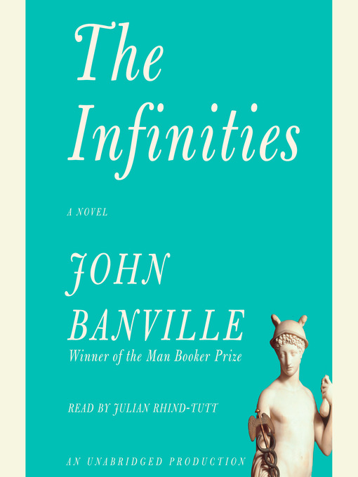 Title details for The Infinities by John Banville - Available